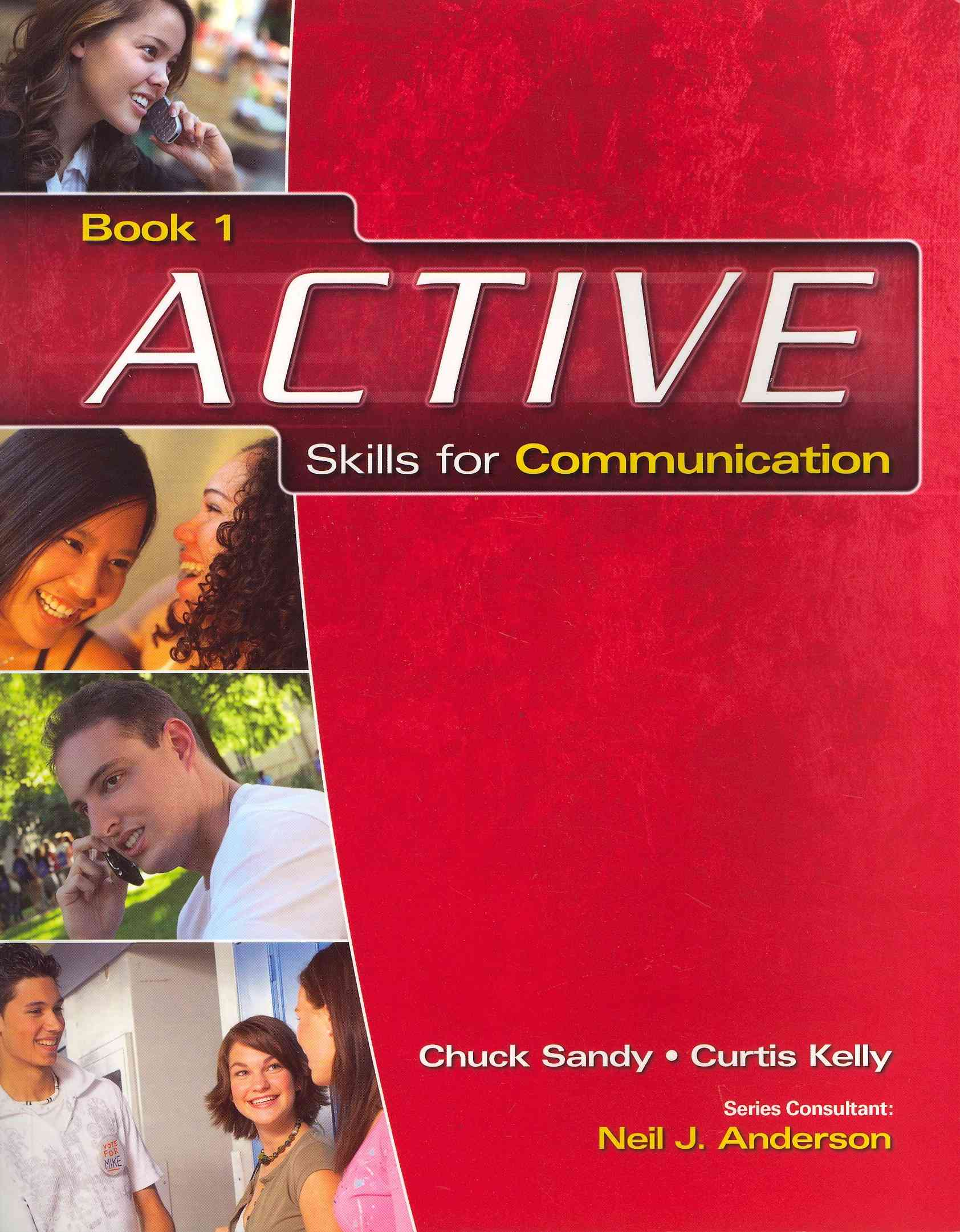 Active Skills for Communication By Kelly, Curtis/ Sandy, Chuck